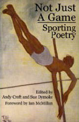 Not Just a Game: Poems about Sport